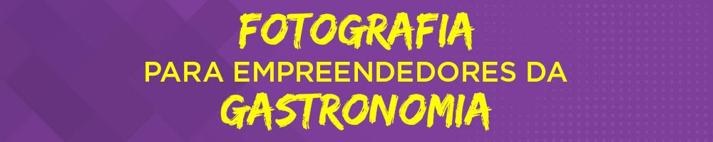 O atributo alt desta imagem está vazio. O nome do arquivo é CAPA-SITE-GASTRONOMIA.jpg